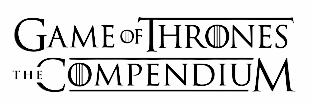 Game of Thrones: The Compendium