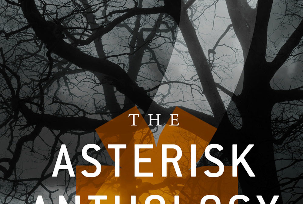 The Asterisk Anthology: Volume 2
