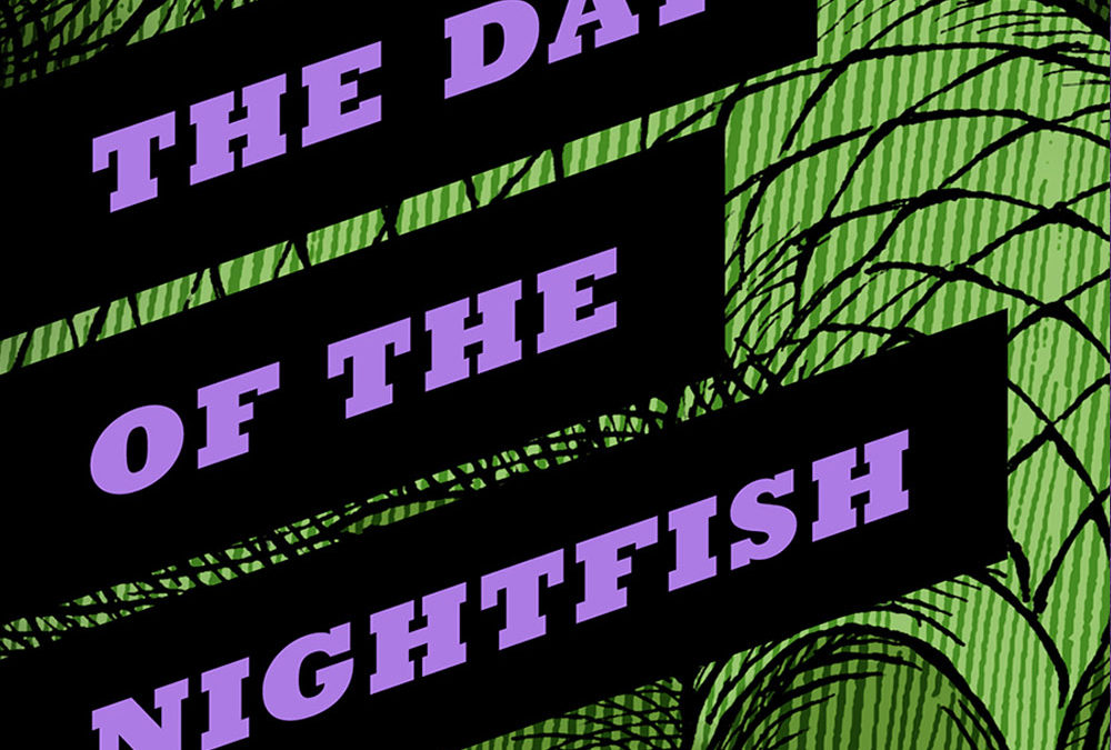 THE DAY OF THE NIGHTFISH